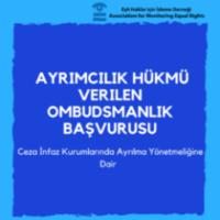 Ayrımcılık Hükmü Verilen Ombudsmanlık Başvurumuz