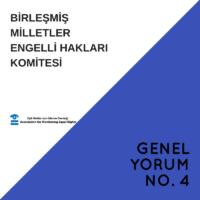 Birleşmiş Milletler Engelli Hakları Komitesi Genel Yorum No. 4